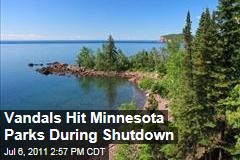 Vandals Strike Minnesota Parks During Shutdown