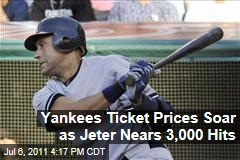 Yankees Ticket Prices Soar as Jeter Nears 3,000 Hits