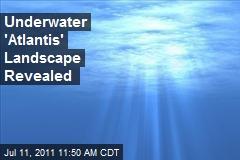 Underwater 'Atlantis' Landscape Revealed