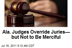 Ala. Judges Override Juries— but Not to Be Merciful