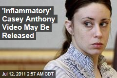 'Inflammatory' Casey Anthony Jail Video May Be Released