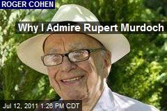 Why I Admire Rupert Murdoch