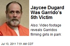 Jaycee Dugard Was Garrido's 5th Victim
