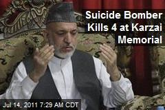 Suicide Bomber Kills 4 at Karzai Memorial