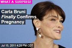 Carla Bruni Finally Confirms She and Nicolas Sarkozy Are Pregnant