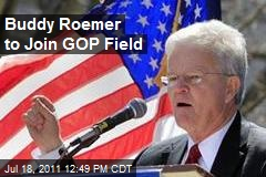 Buddy Roemer to Join GOP Field