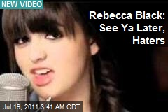 Rebecca Black's New Vid: See Ya Lata, Haters