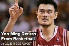 Yao Ming Retires, Chinese Houston Rockets Player: Cites Foot Injuries