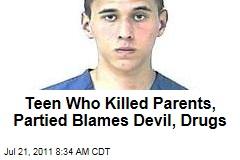 Tyler Hadley Blamed Devil, Drugs for Parents' Killings