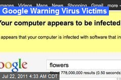 Google Warning Virus Victims