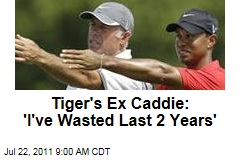 Tiger Woods' Ex Caddie Steve Williams: I've Wasted Last 2 Years of My Life