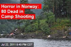 Horror in Norway: 80 Dead in Camp Shooting