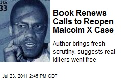 Book Renews Calls to Reopen Malcolm X Case