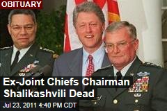 John Shalikashvili, Former Joint Chiefs of Staff Chairman, Dead at 75