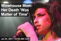 Amy Winehouse's Mom Janis: Singer's Death Was a 'Matter of Time'