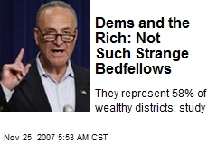 Dems and the Rich: Not Such Strange Bedfellows