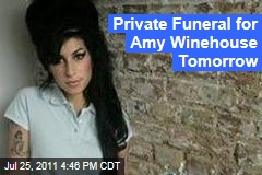 Private Funeral for Amy Winehouse on Tuesday