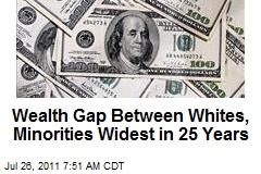 Wealth Gap Between Whites, Minorities Widest in 25 Years
