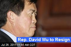 Rep. David Wu to Resign