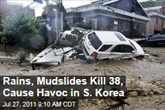 Rains, Mudslides Kill 38, Cause Havoc in South Korea