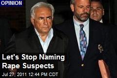 Let's Stop Naming Rape Suspects