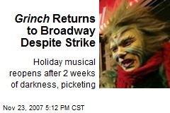 Grinch Returns to Broadway Despite Strike