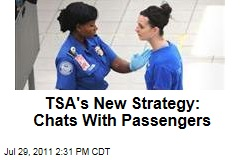 TSA Plans New Behavior Screening Techniques Including Conservations With Passengers