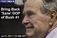 Thomas Friedman: Bring Back 'Sane' GOP of George HW Bush