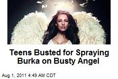 Muslim Teens Busted for Spraying Burka on Busty Angel