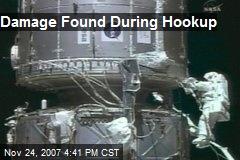 Damage Found During Hookup
