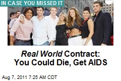 Real World Contract: You Could Die, Get AIDS