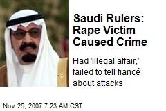 Saudi Rulers: Rape Victim Caused Crime