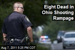 Eight Dead in Ohio Shooting Rampage
