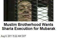 Muslim Brotherhood Wants Sharia Execution for Egypt's Hosni Mubarak if Found Guilty of Murder