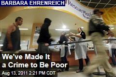 Poverty Shouldn't Be A Crime: Barbara Ehrenreich