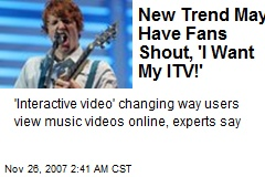 New Trend May Have Fans Shout, 'I Want My ITV!'