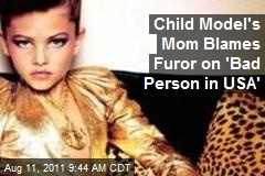 Child Model's Mom Blames Furor on 'Bad Person in USA'