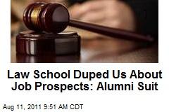 Law School Duped Us About Job Prospects: Alumni Suit