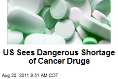 US Sees Dangerous Shortage of Cancer Drugs
