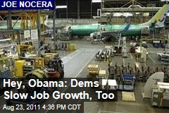 Joe Nocera: National Labor Relations Board's Boeing Complaint Shows Democrats Slowing Job Growth