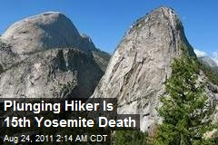 Plunging Hiker Is 15th Yosemite Death