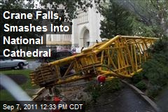 Crane Falls, Smashes Into National Cathedral