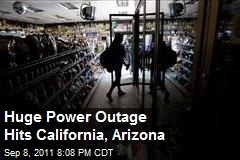 Huge Power Outage Hits California, Arizona