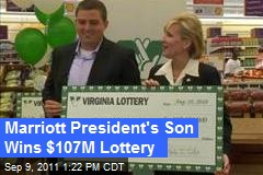 Marriott President's Son Wins $107M Lottery
