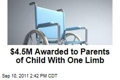 Florida Jury Awards Parents $4.5M After Child Born With One Limb