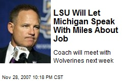 LSU Will Let Michigan Speak With Miles About Job