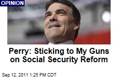 Rick Perry Not Backing Down on Social Security Views