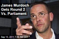 News Corp Phone Hacking Scandal: James Murdoch Summoned to Testify Again Before Parliament