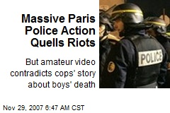 Massive Paris Police Action Quells Riots