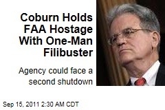 Tom Coburn Holds FAA Hostage With One-Man Filibuster